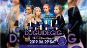 [東京・ 銀座・有楽町] DJ GUIDE GIG 全国の人気クラブイベントを網羅する日本最大級のイベントメディアCLUB EVENTSEARCH DJ...