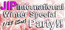 [港区六本木] 1/28 JIPインターナショナルパーティー(ウインタースペシャル)!!