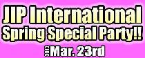 [港区六本木] 3/23 JIPインターナショナルパーティー(スプリングスペシャル)!!
