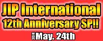 [港区六本木] 5/24 JIPインターナショナルパーティー(12周年記念)@六本木!