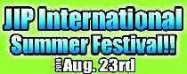 [港区六本木] 8/23 JIPインターナショナルパーティー(サマーフェスティバル)@六本木!!