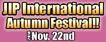 [港区六本木]  11/22 JIPインターナショナルパーティー(オータムフェスティバル)@六本木!!