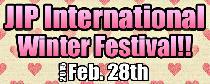 [港区六本木] 2/28 JIPインターナショナルパーティー(ウィンターフェスティバル)@六本木!!