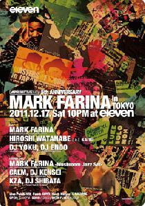 [西麻布eleven] Primitive Inc. 5th Anniversary MARK FARINA in TOKYO